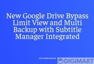 Advanced Google Drive Bypass Limit View