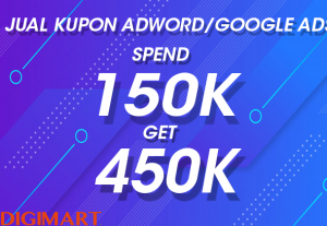 Kupon Adword/Google Ads Spend 150k Get 450k Asli Bergaransi