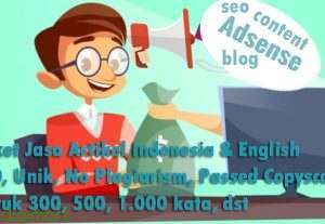 Paket Jasa Artikel Indonesia SEO Friendly, Unik, No Plagiarism, Passed Copyscape